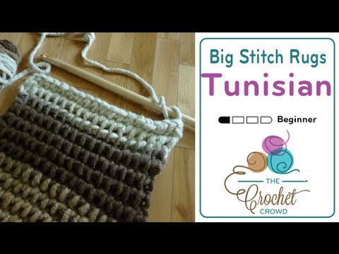 How To Tunisian Crochet using Big Stitch