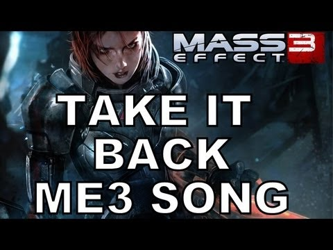 Miracle Of Sound - Take It Back (Mass Effect 3)