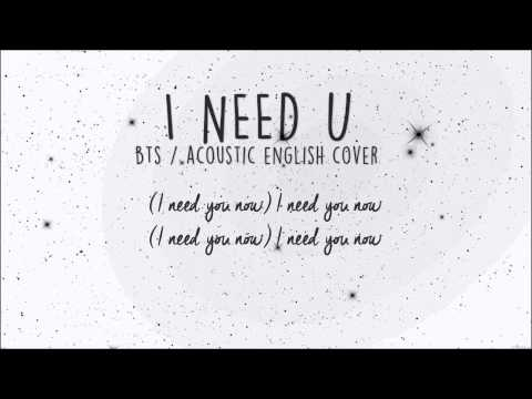 bts - i need u (acoustic english cover)