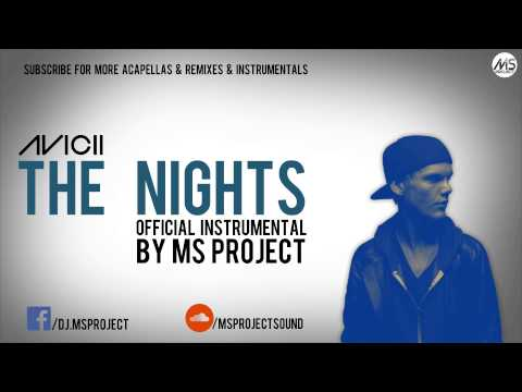 Avicii - The Nights (Official Instrumental)