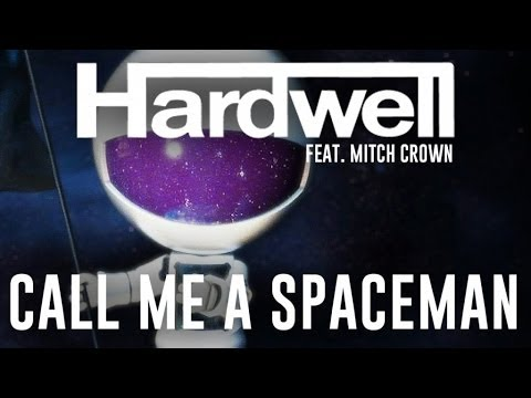 (ost Стражи Галактики) Hardwell Feat. Mitch Crown - Call Me A Space man (Radio Edit)
