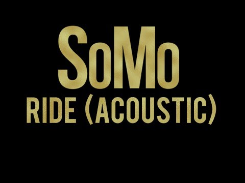 SoMo Ride (Acoustic)