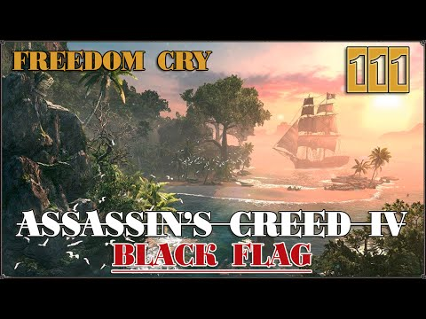 Assassin's Creed IV Freedom Cry: Эксперто Креде #111