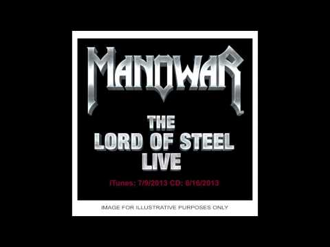 "Manowar ""The Lord Of Steel"" (2012) Hail, Kill And Die"
