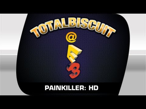 E3 - Top Secret Exclusive : Painkiller HD