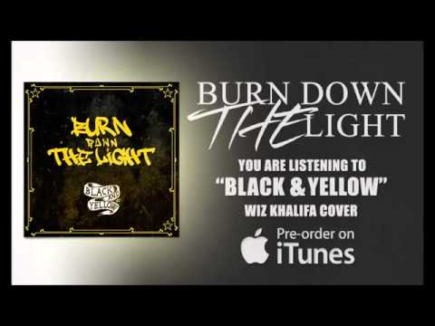 Burn Down The Light - Black And Yellow (Wiz Khalifa Cover)