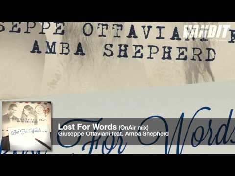 Giuseppe Ottaviani feat. Amba Shepherd Lost For Words (On Air mix)