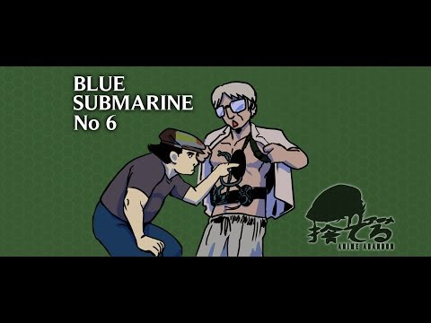Anime Abandon: Blue Submarine No. 6