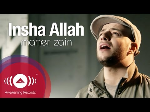 Maher Zain InshaAllah (English Video Version)